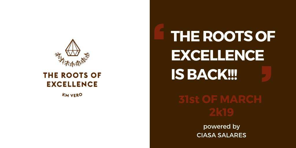 Roots of Excellence – 31 marzo
